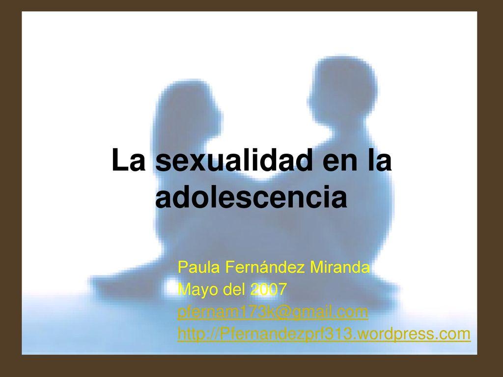 La Sexualidad En La Adolescencia Ppt Descargar