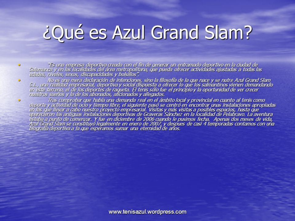 ¿Qué es Azul Grand Slam www.tenisazul.wordpress.com