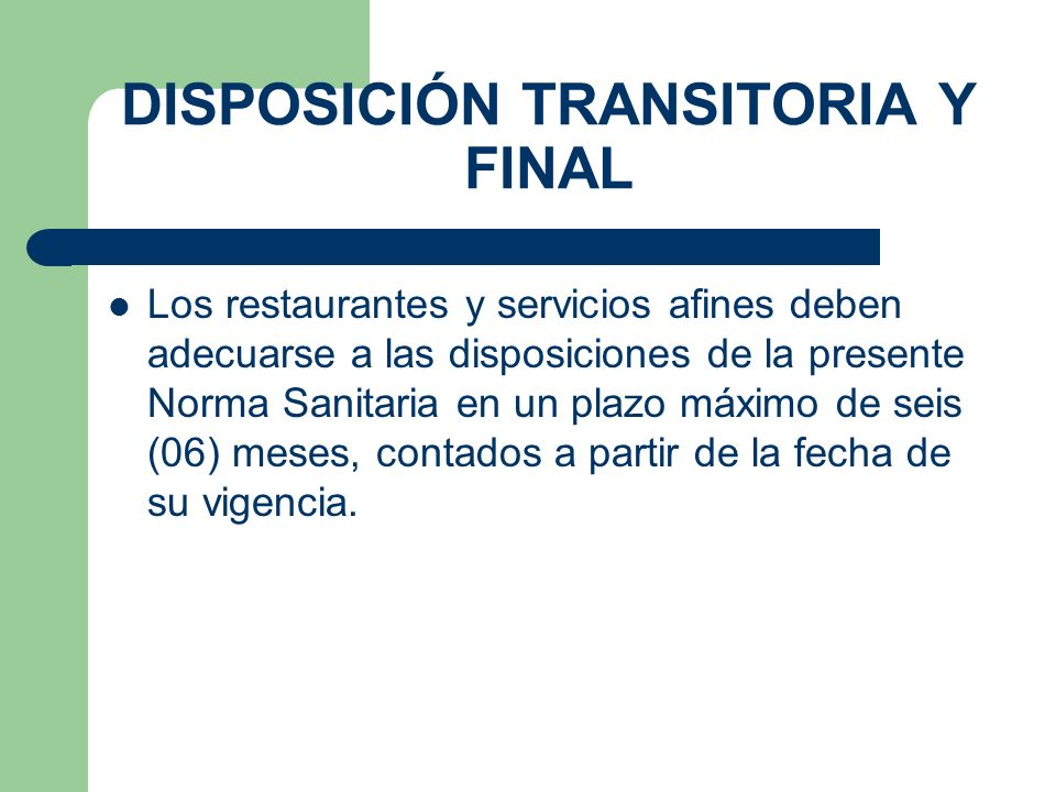 DISPOSICIÓN TRANSITORIA Y FINAL