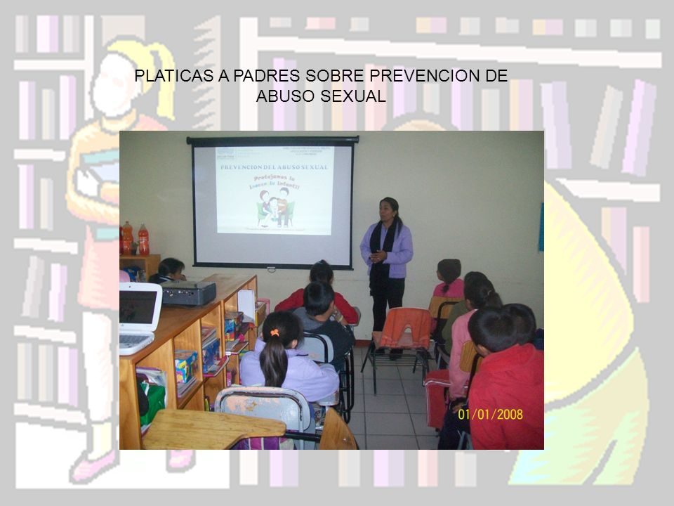 PLATICAS A PADRES SOBRE PREVENCION DE ABUSO SEXUAL