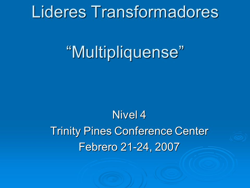 Lideres Transformadores Multipliquense