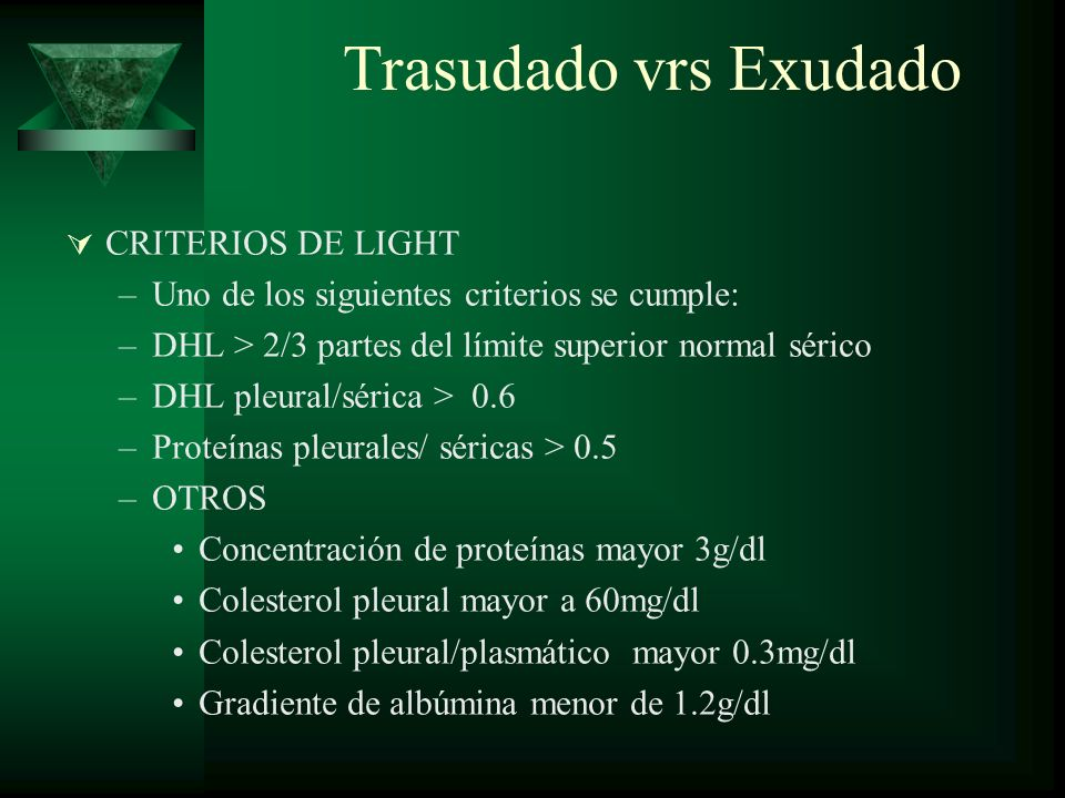 Trasudado vrs Exudado CRITERIOS DE LIGHT