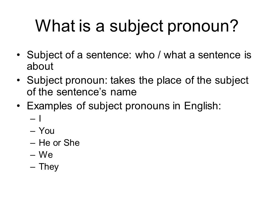 What is a subject pronoun