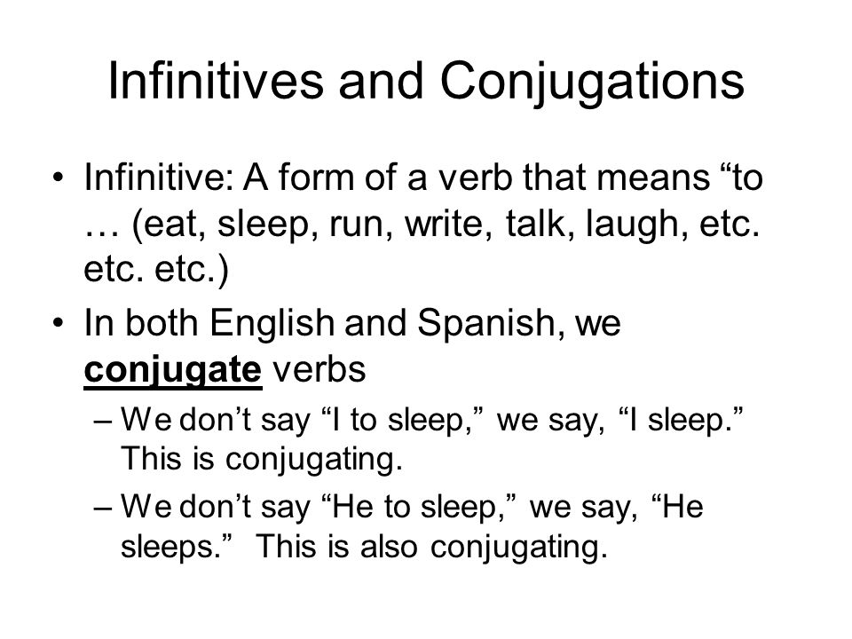 Infinitives and Conjugations