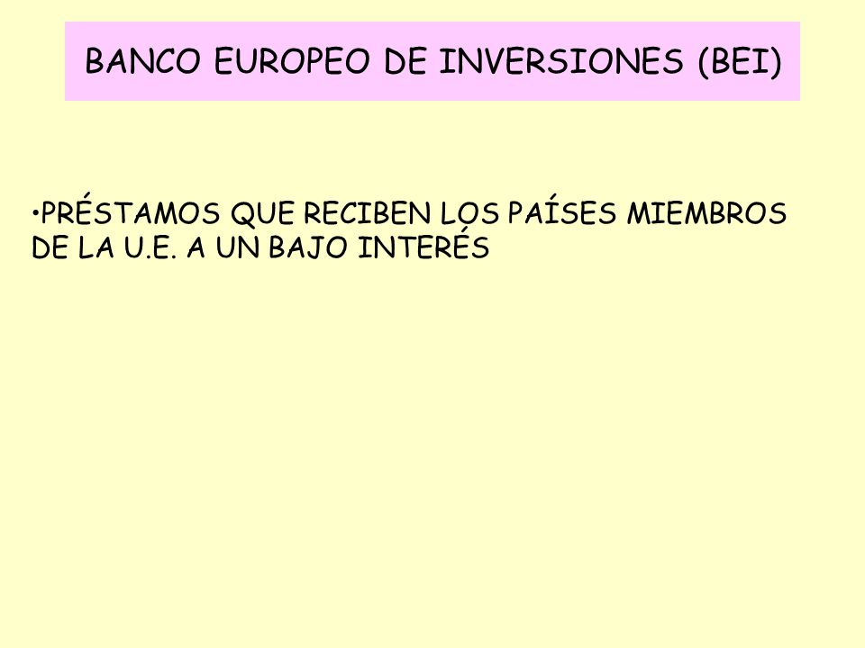 BANCO EUROPEO DE INVERSIONES (BEI)