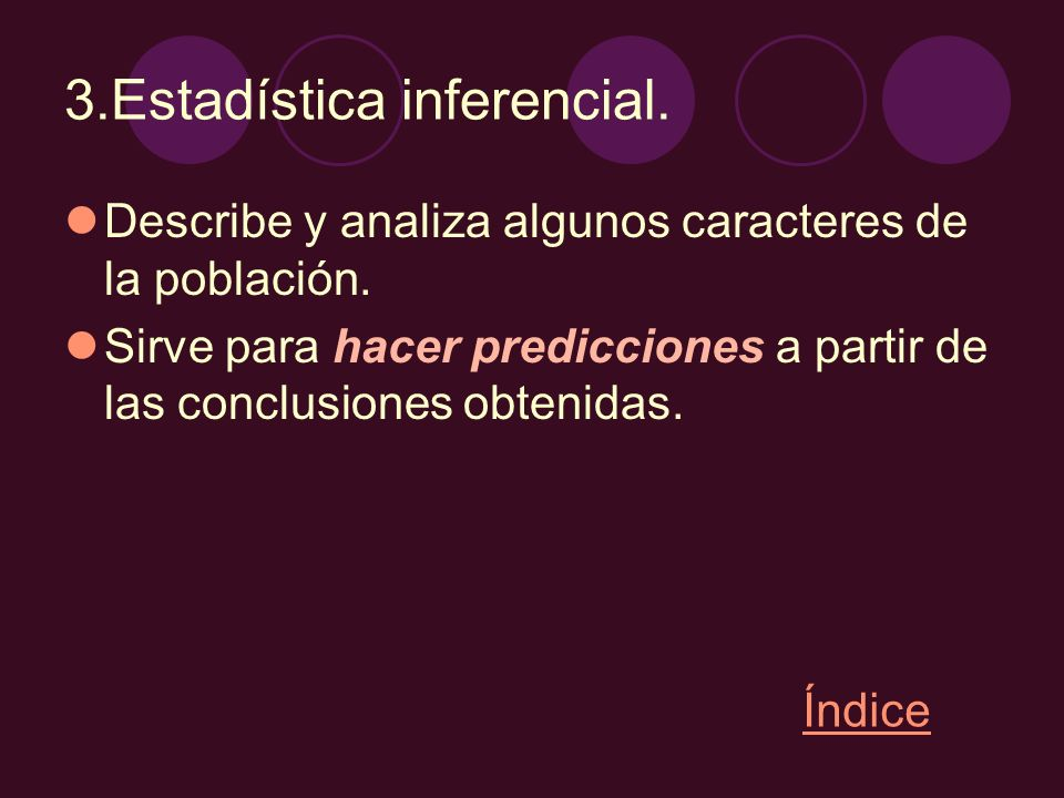 3.Estadística inferencial.