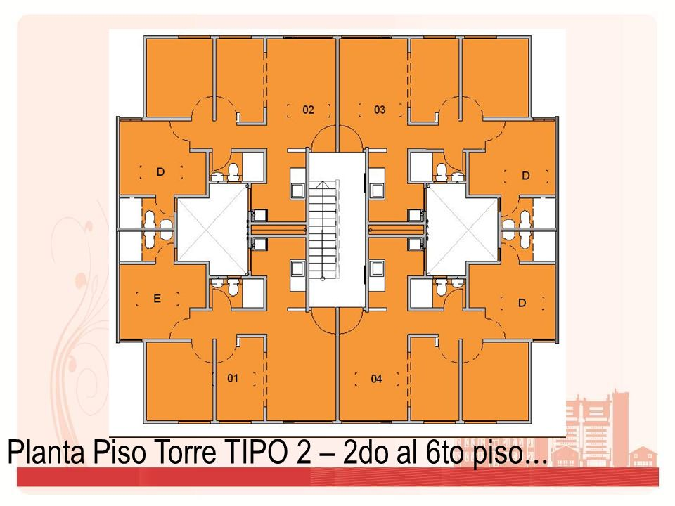 Planta Piso Torre TIPO 2 – 2do al 6to piso...