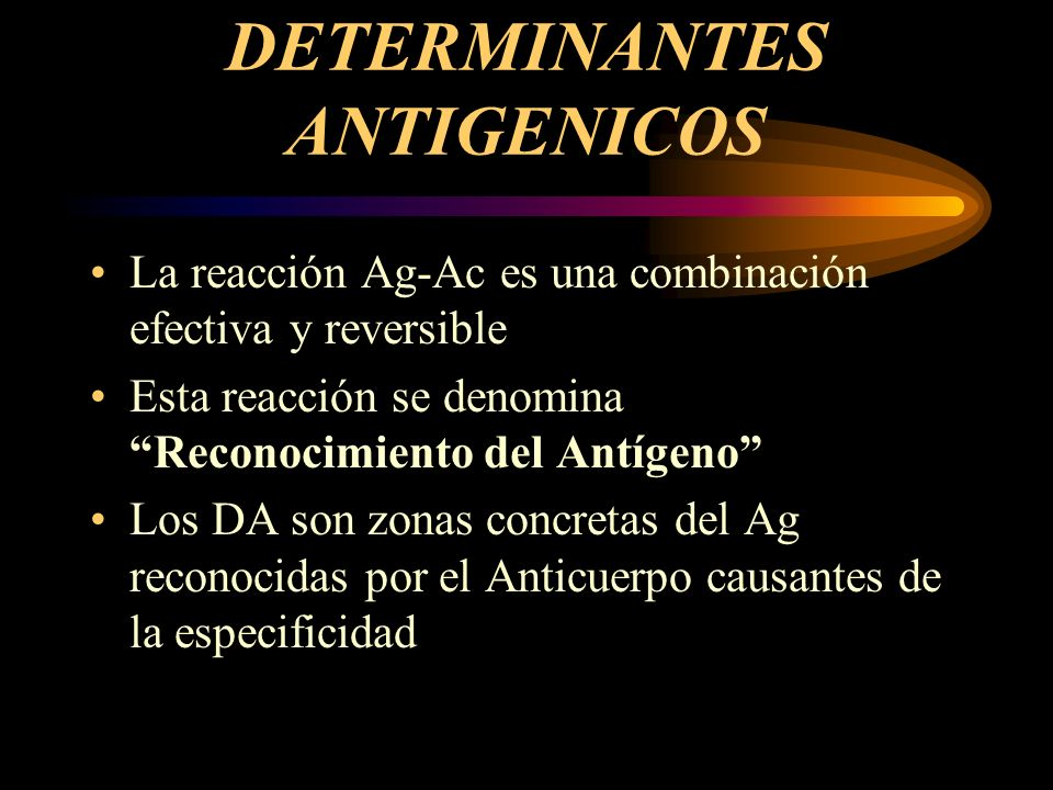 DETERMINANTES ANTIGENICOS