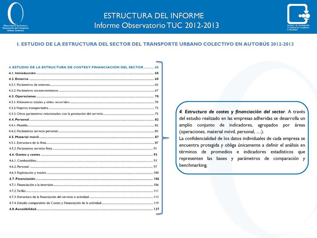 INFORME DEL OBSERVATORIO DE COSTES Y FINANCIACIÓN DEL TRANSPORTE ...