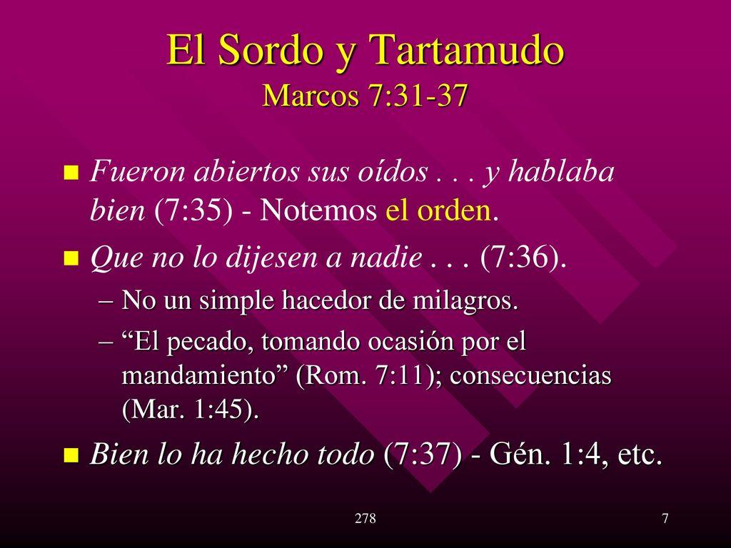 """Bien Lo Ha Hecho Todo"""" Marcos 7:31 - 8: ppt descargar"""