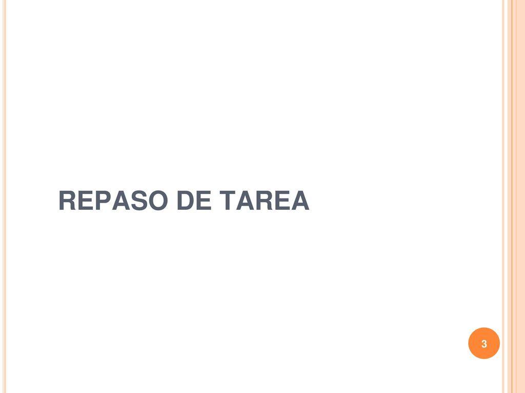 REPASO DE TAREA Notas para el presentador o presentadora: - ppt ...