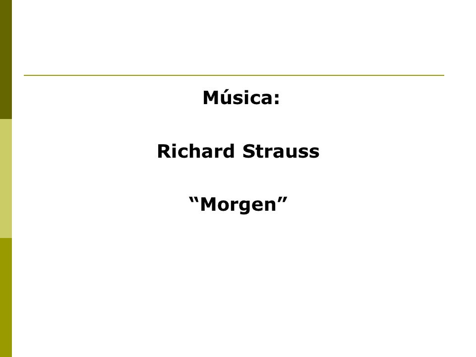 Música: Richard Strauss Morgen