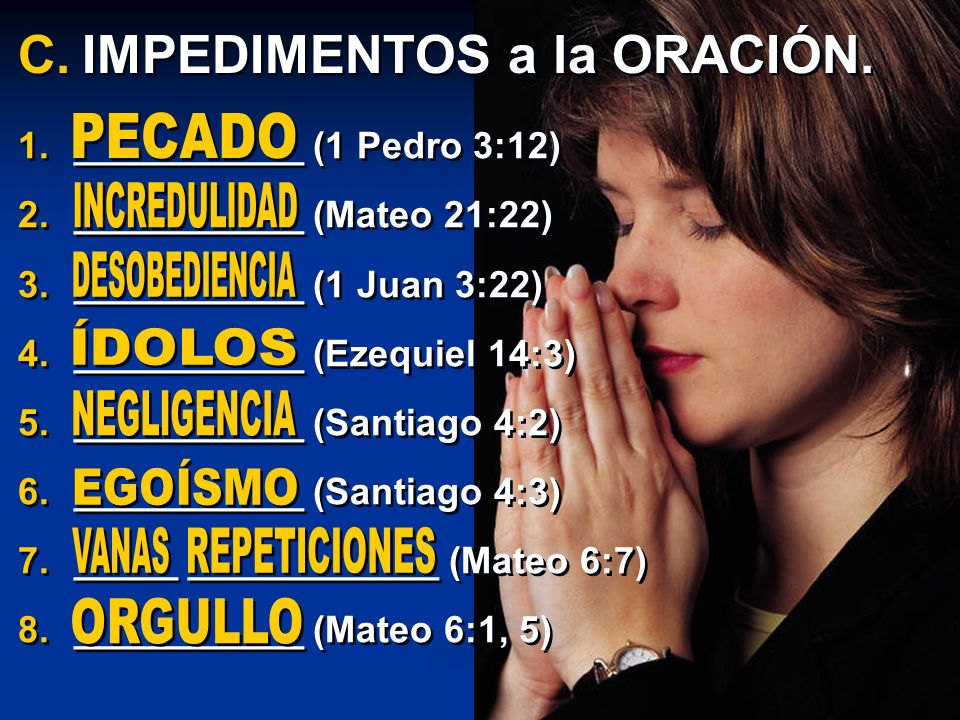 IMPEDIMENTOS a la ORACIÓN.