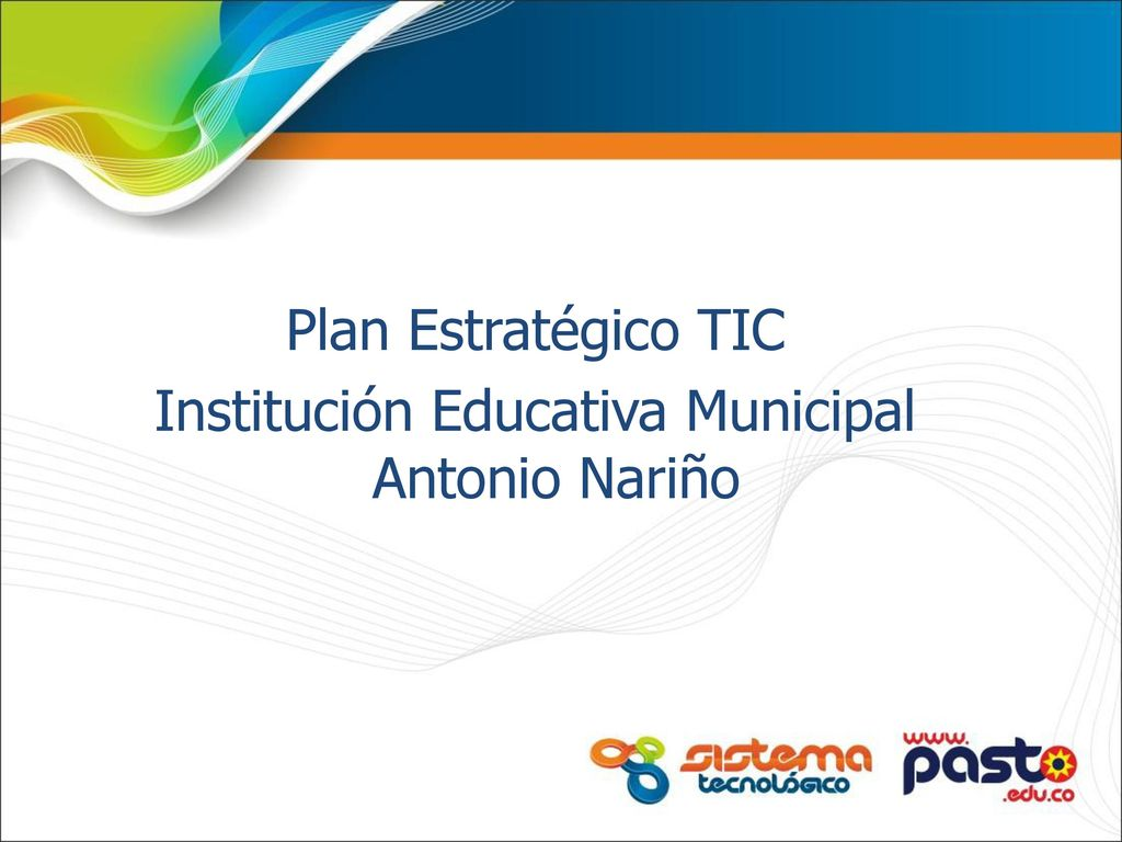 Plan Estratégico TIC Institución Educativa Municipal Antonio Nariño ...