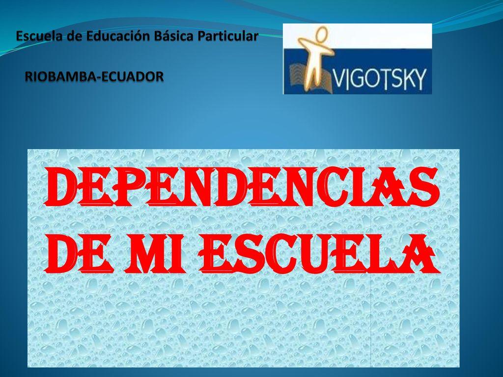 Escuela de educaci n b sica particular riobamba ecuador for Dependencias de la escuela
