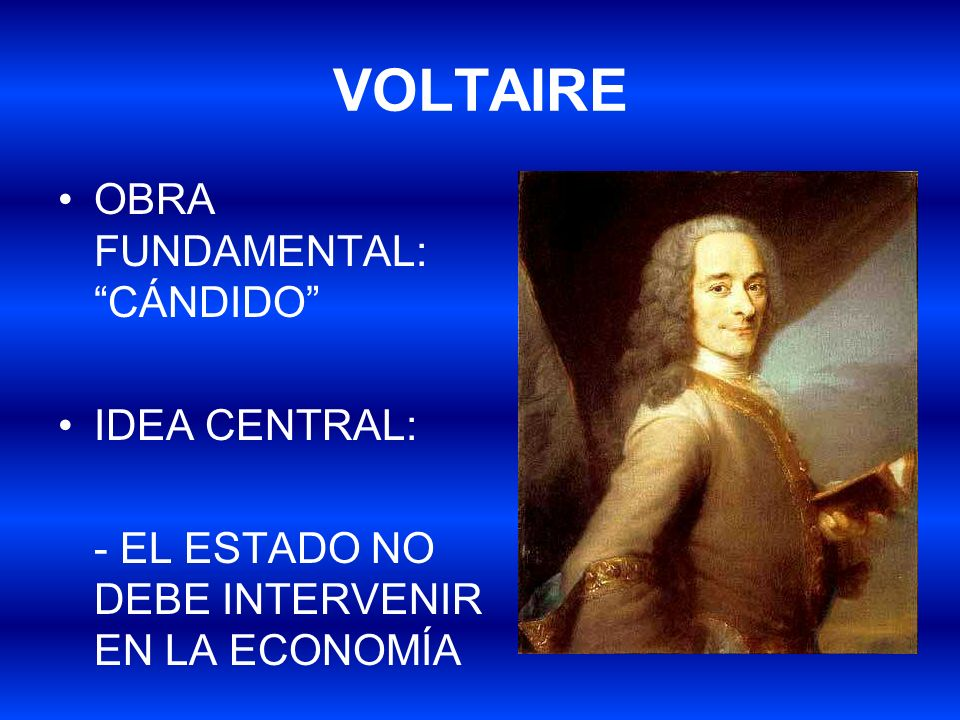 VOLTAIRE OBRA FUNDAMENTAL: CÁNDIDO IDEA CENTRAL: