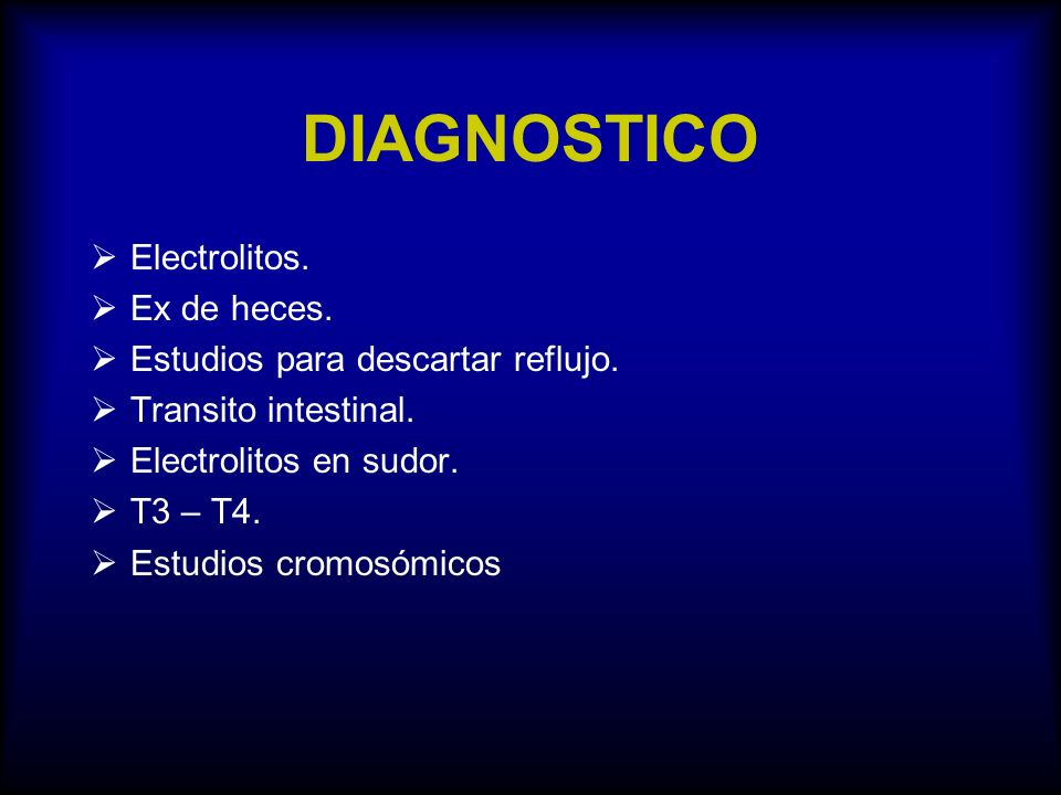 DIAGNOSTICO Electrolitos. Ex de heces.