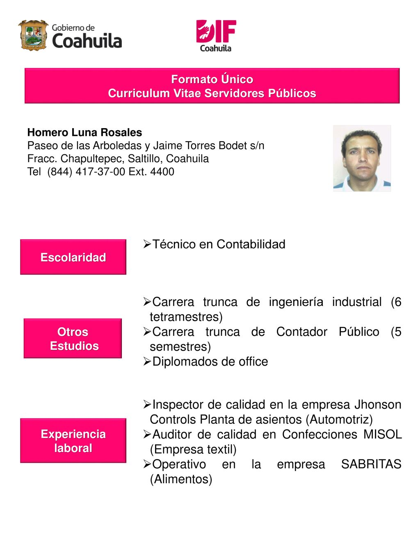 Curriculum Vitae de Servidores Públicos adscritos al Sistema para el ...