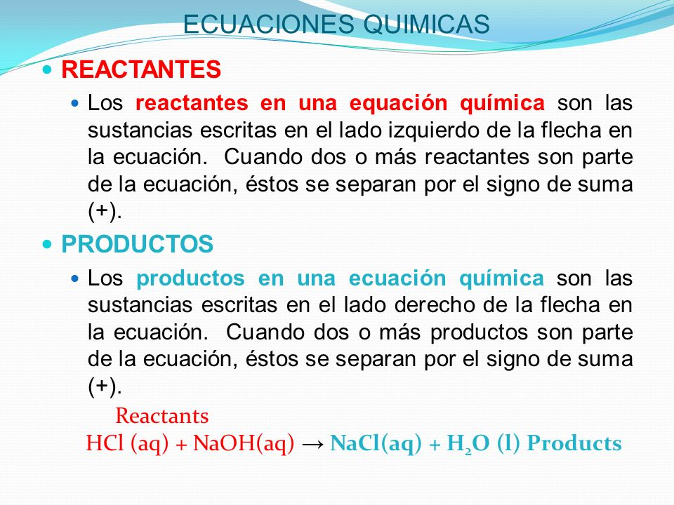 ECUACIONES QUIMICAS REACTANTES PRODUCTOS