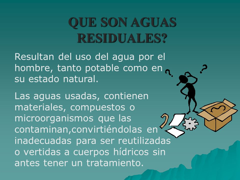 QUE SON AGUAS RESIDUALES