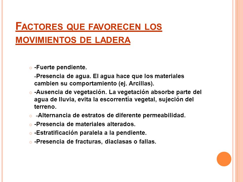 Factores que favorecen los movimientos de ladera