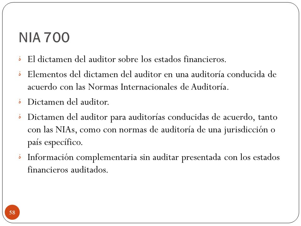 NIA 700 El dictamen del auditor sobre los estados financieros.