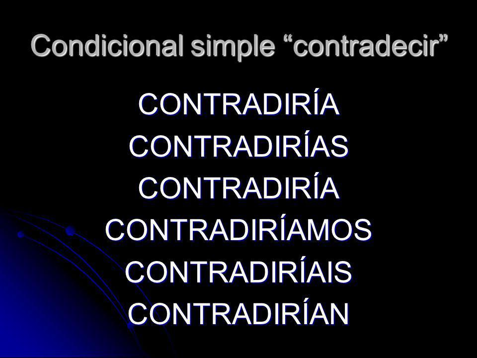 Condicional simple contradecir