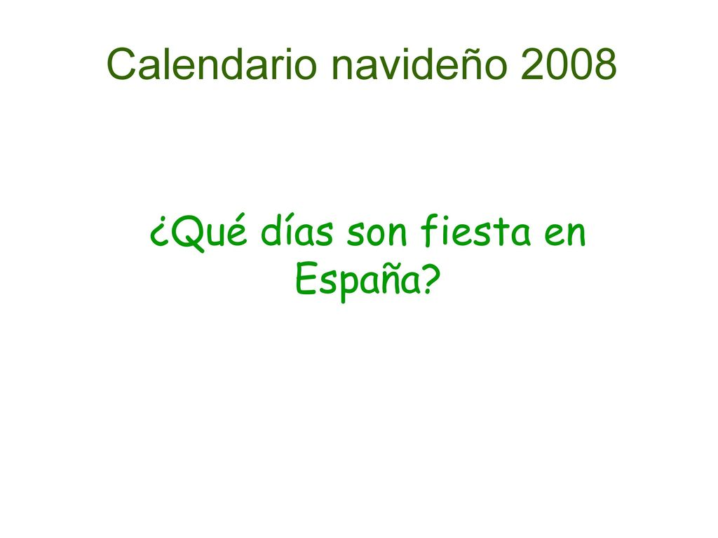 Calendario 2008 Espana.Aim I Can Say Which Christmas Food I Like And Which One I Don T