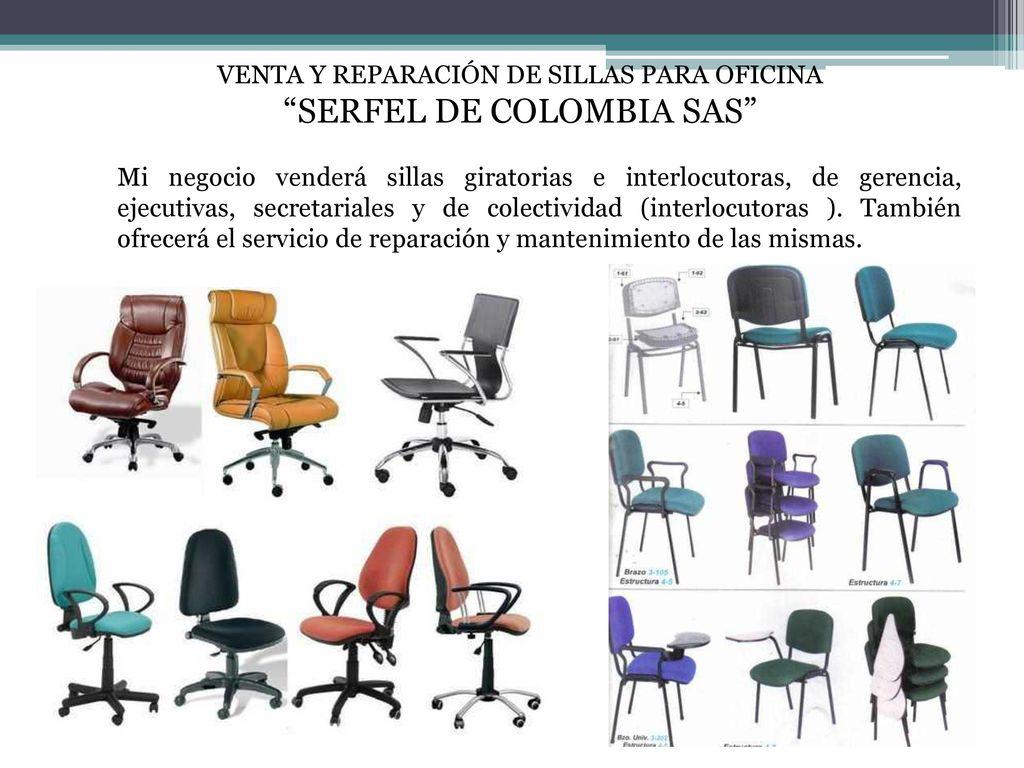 IDEA DE NEGOCIO: VENTA Y REPARACIÓN DE SILLAS PARA OFICINA - ppt ...