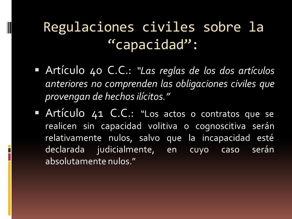 Regulaciones civiles sobre la capacidad :