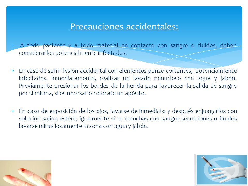 Precauciones accidentales: