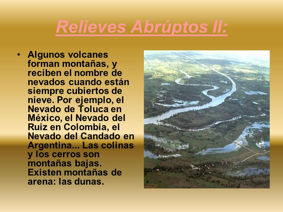 Relieves Abrúptos II: