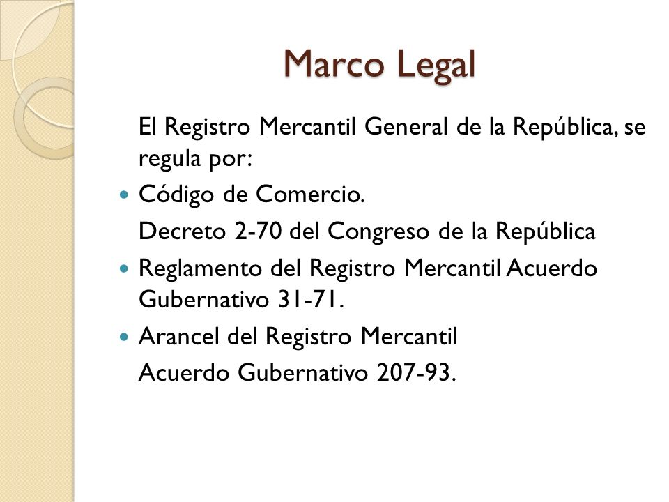 EL REGISTRO MERCANTIL GENERAL DE LA REPUBLICA - ppt descargar