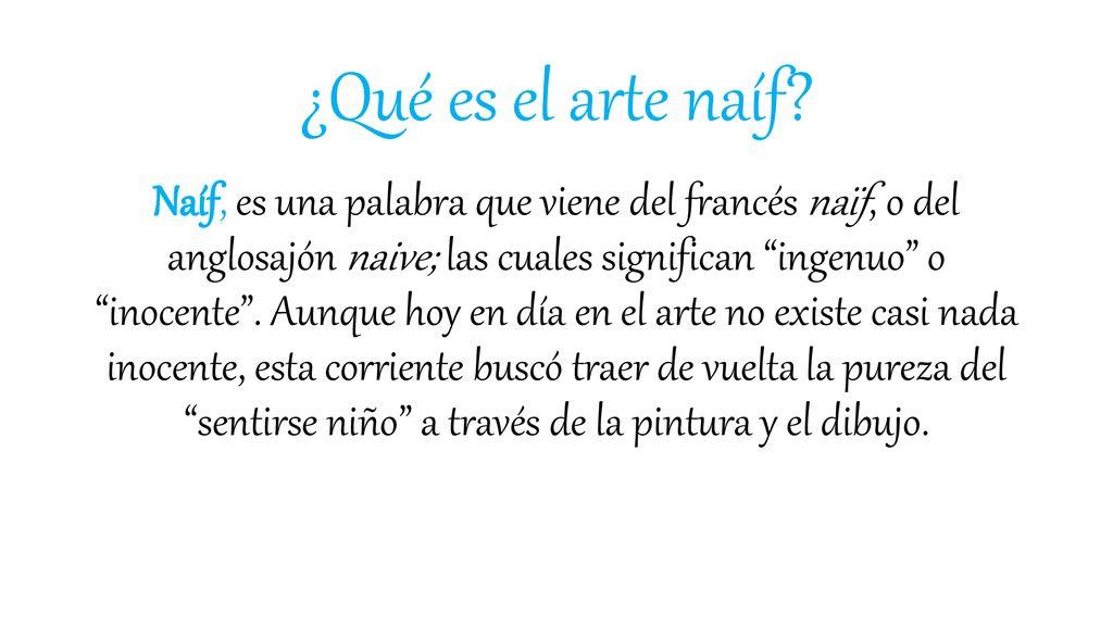 """EL ARTE NAIF """"Pintar como los pintores del Renacimiento me"""