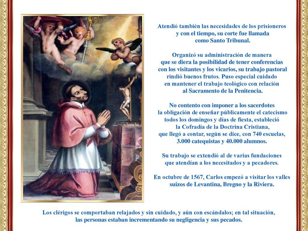 San Carlos de Borromeo, Arzobispo de Milán, Cardenal-Sacerdote del título  de San Prassede, - ppt descargar
