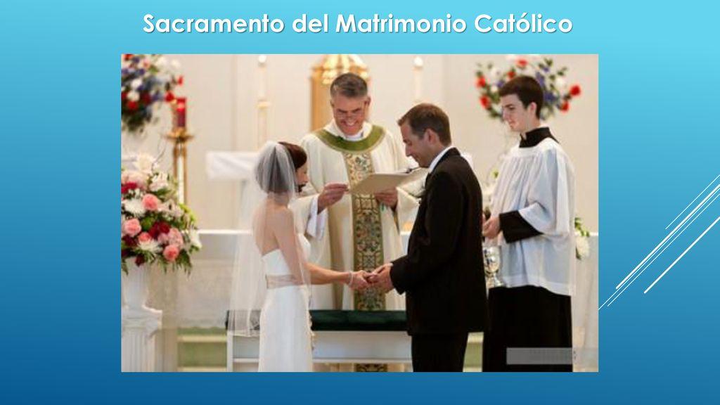 Matrimonio Catolico Sacramento : Sacramento del matrimonio ppt descargar