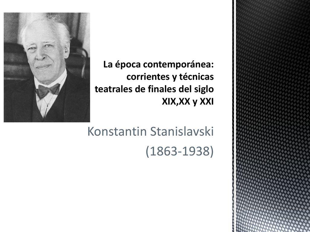 Konstantin Stanislavski Ppt Descargar