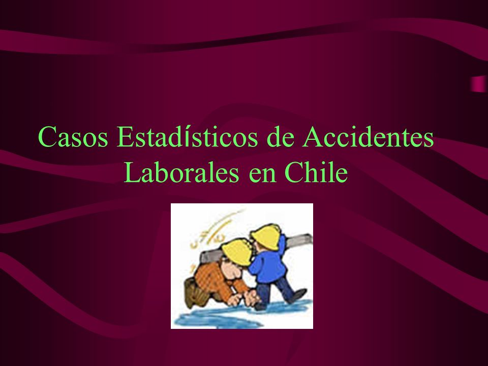 Casos Estadísticos de Accidentes Laborales en Chile