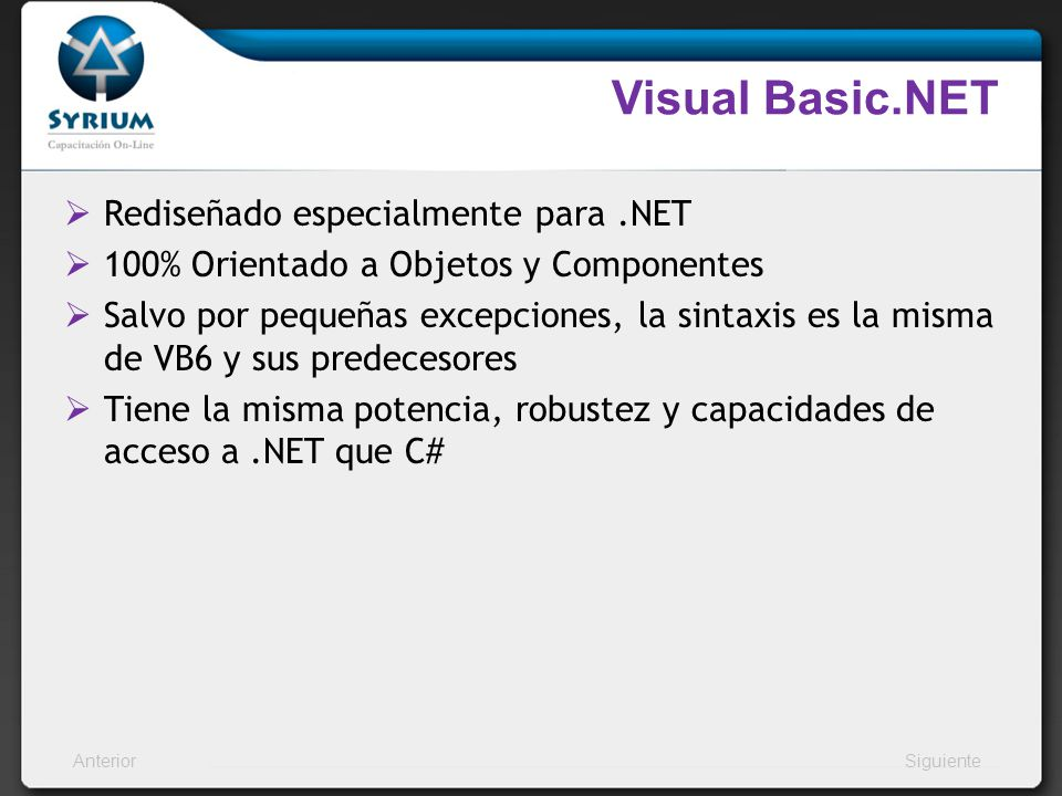 Visual Basic.NET Rediseñado especialmente para .NET