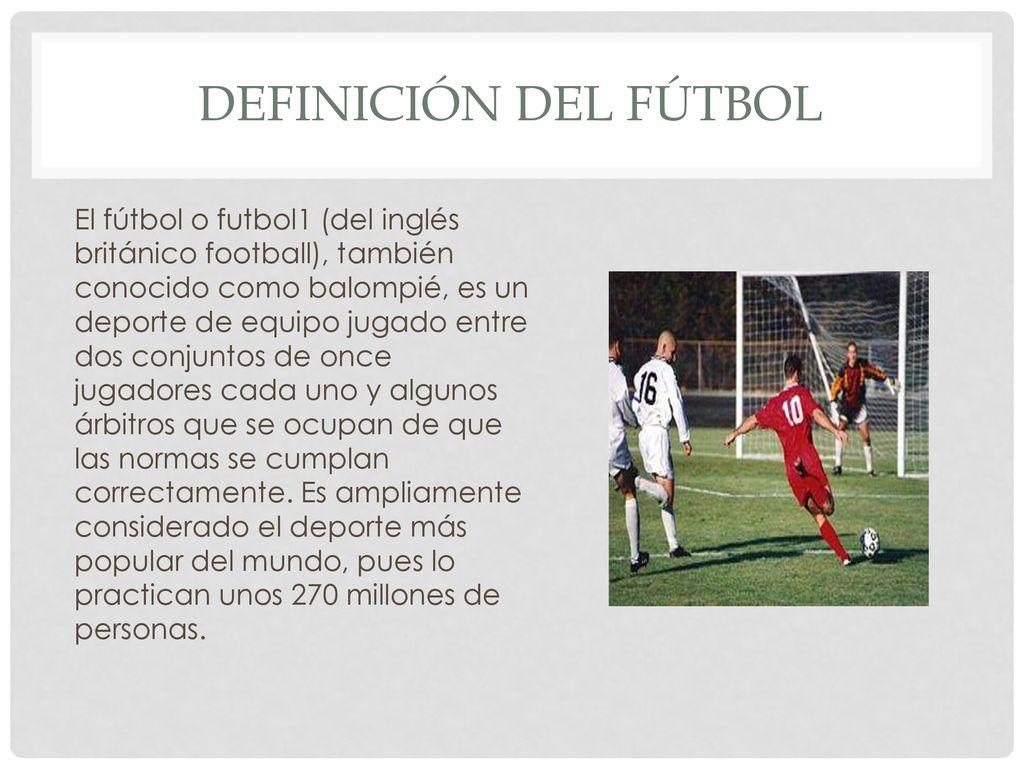 El Futbol Y Los Juegos Organizados Ppt Descargar