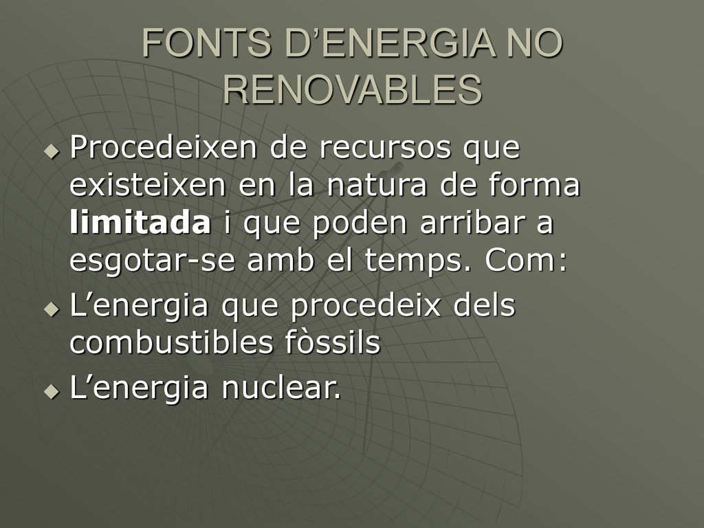 FONTS D'ENERGIA NO RENOVABLES