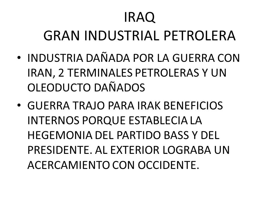 IRAQ GRAN INDUSTRIAL PETROLERA