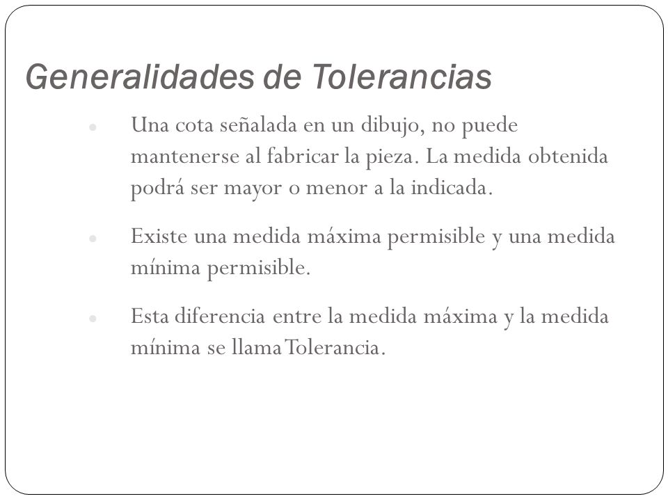 Generalidades de Tolerancias