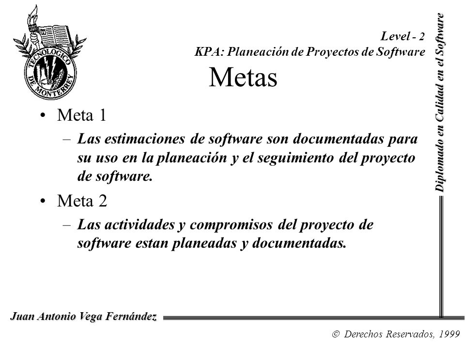 Level - 2 KPA: Planeación de Proyectos de Software Metas