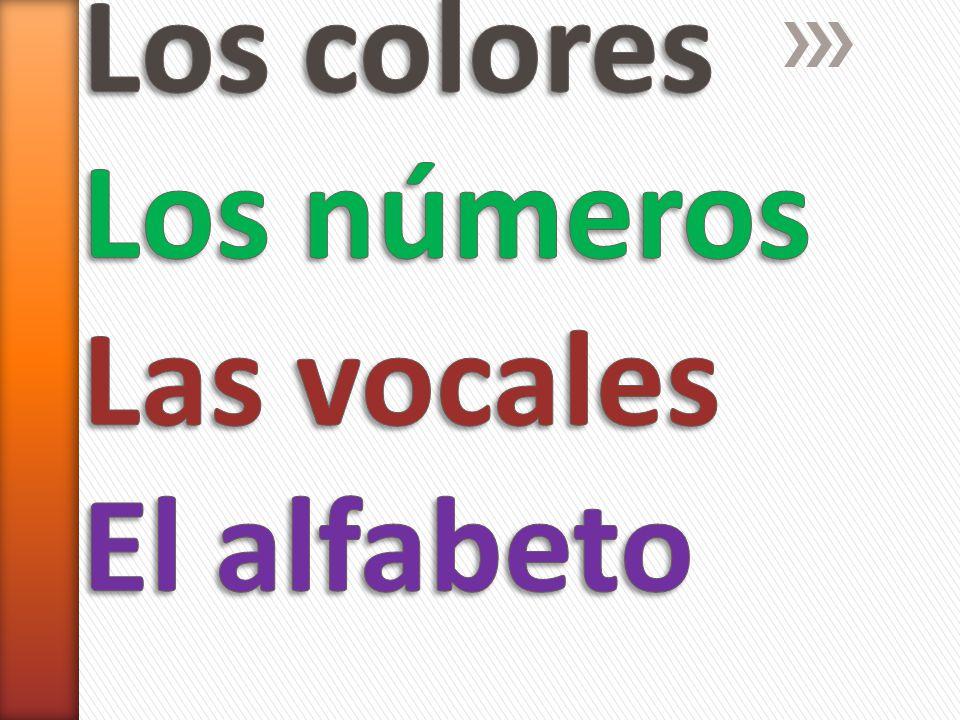 Los colores Los números Las vocales El alfabeto - ppt descargar