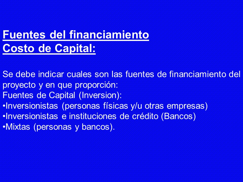 Fuentes del financiamiento Costo de Capital: