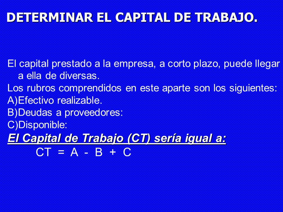 DETERMINAR EL CAPITAL DE TRABAJO.