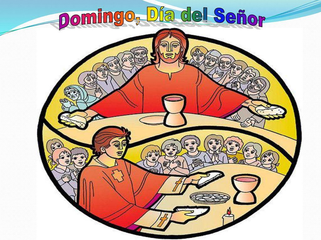 Domingo, día del Señor