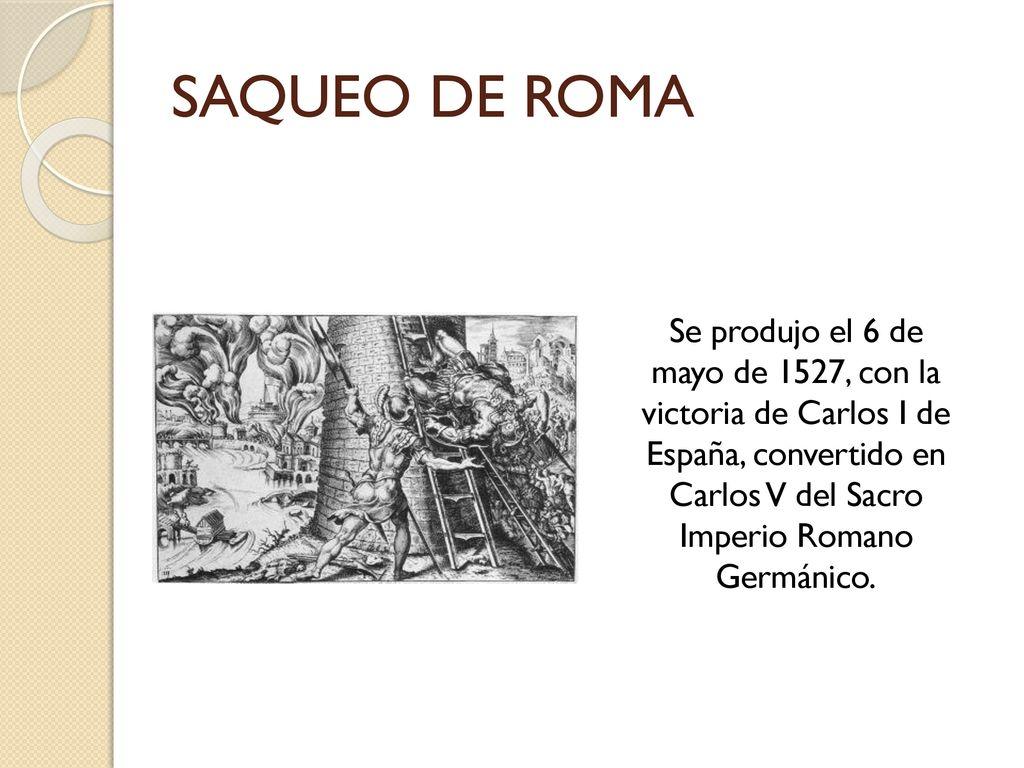Resultado de imagen para CARLOS V 6 DE MAYO 1527