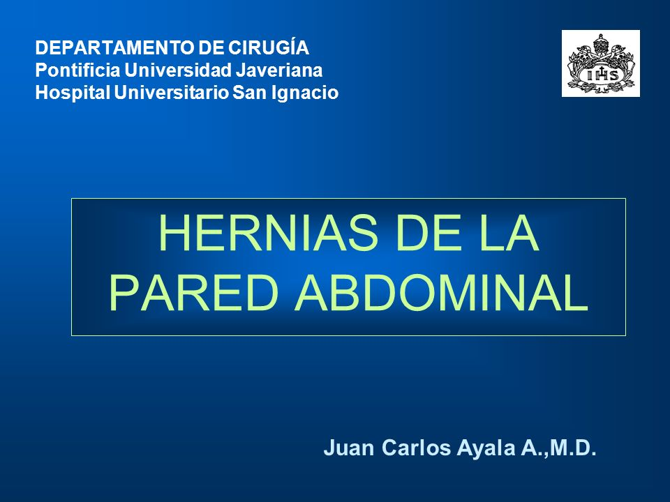 HERNIAS DE LA PARED ABDOMINAL